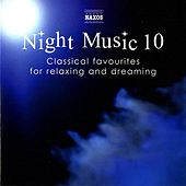 Play & Download Night Music, Vol. 10 by Various Artists | Napster