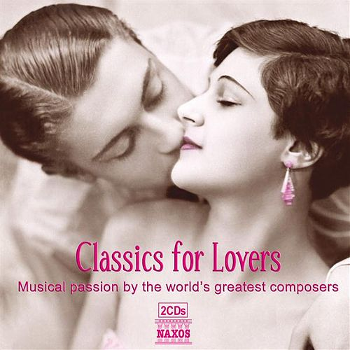 Play & Download Classics for Lovers by Various Artists | Napster