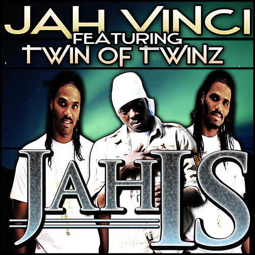 Play & Download Jah Is (feat. Twin of Twinz) by Jah Vinci | Napster