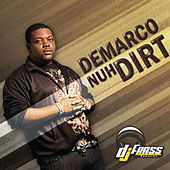 Play & Download Nuh Dirt - EP by Demarco | Napster