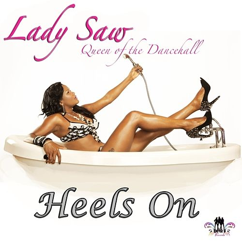 Play & Download Heels On - Single by Lady Saw | Napster