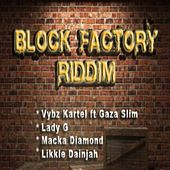 Block Factory Riddim by Various Artists
