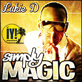 Play & Download Simply Magic - Single by Lukie D | Napster