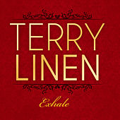Exhale - Single by Terry Linen