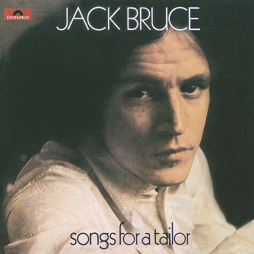 Songs For A Tailor by Jack Bruce