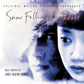 Play & Download Snow Falling On Cedars by James Newton Howard | Napster