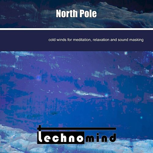 Play & Download North Pole by Techno Mind | Napster