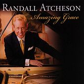 Play & Download Amazing Grace by Randall Atcheson | Napster