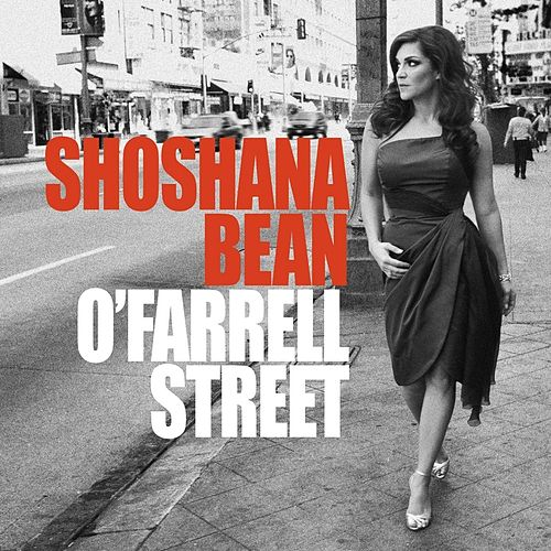 Play & Download O'Farrell Street by Shoshana Bean | Napster