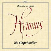 Play & Download Lasso: Hymnus by Die Singphoniker | Napster