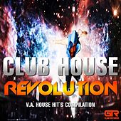 Play & Download Club House Revolution by Various Artists | Napster