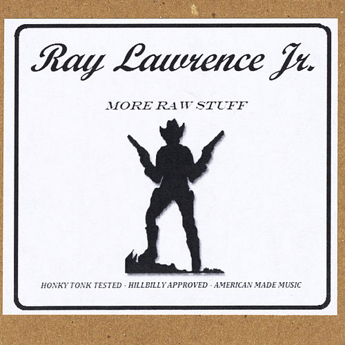 Play & Download More Raw Stuff by Ray Lawrence Jr. | Napster
