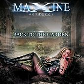 Play & Download Back to the Garden by Maxine Petrucci | Napster