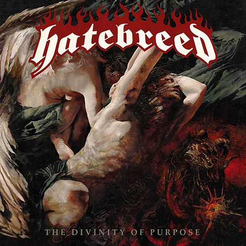The Divinity Of Purpose von Hatebreed