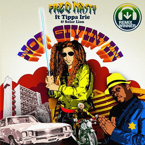 Not Givin In' (Competition Winners / Extra Remixes) by Freq. Nasty