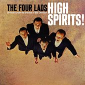 Play & Download High Spirits by The Four Lads | Napster
