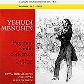 Play & Download Paganini Violin Concertos by Yehudi Menuhin | Napster