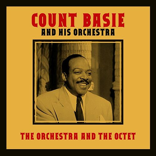 The Orchestra And The Octet by Count Basie
