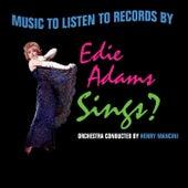 Play & Download Edie Adams Sings? by Henry Mancini | Napster
