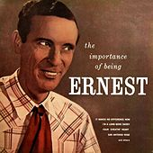 The Importance Of Being Ernest by Ernest Tubb