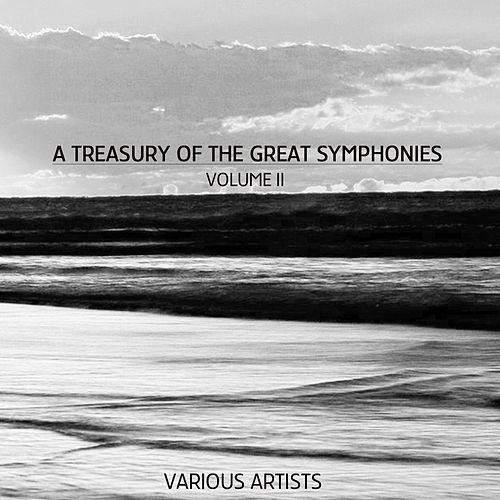 A Treasury Of The Great Symphonies, Volume 2 by Various Artists