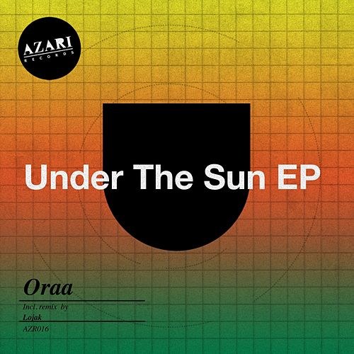 Play & Download Under The Sun - Single by Oraa | Napster