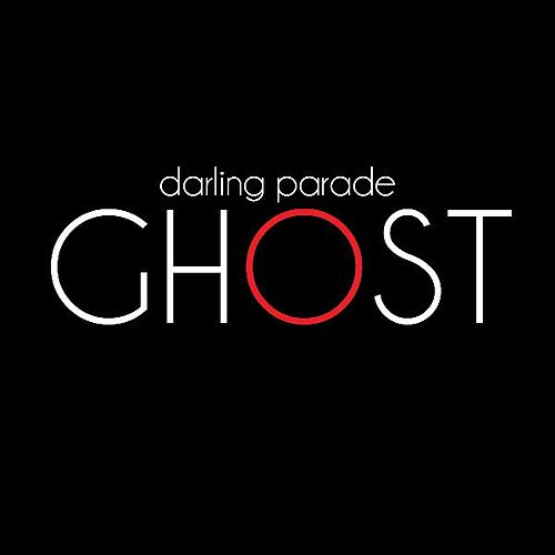 Play & Download Ghost by Darling Parade | Napster