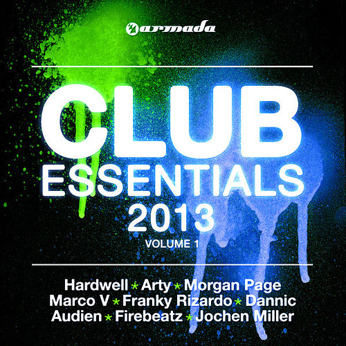 Play & Download Club Essentials 2013, Vol. 1 (40 Club Hits In The Mix) by Various Artists | Napster