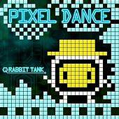 Play & Download Pixel Dance by Rabbit Tank | Napster