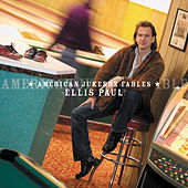 Play & Download American Jukebox Fables by Ellis Paul | Napster