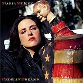 Play & Download Peddlin' Dreams by Maria McKee | Napster