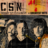 Greatest Hits by Crosby, Stills and Nash