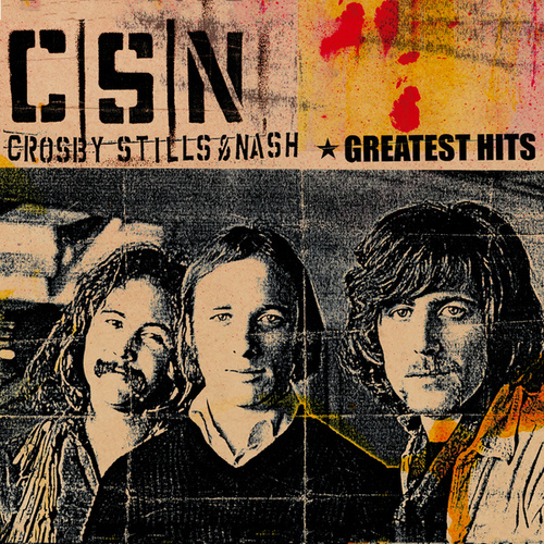Greatest Hits von Crosby, Stills and Nash