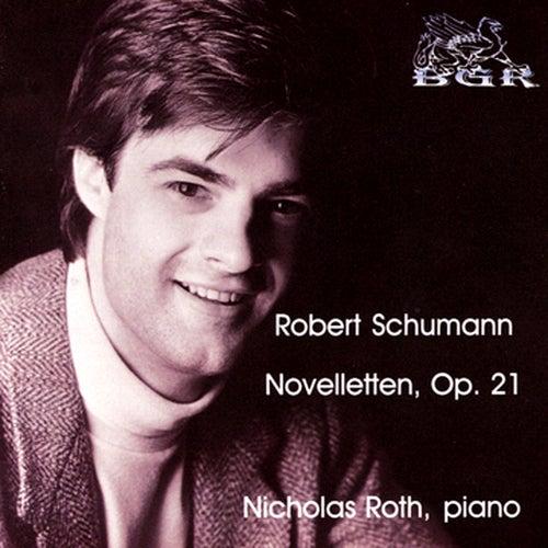 Play & Download Schumann - Novelletten, Op. 21 by Nicholas Roth   Napster