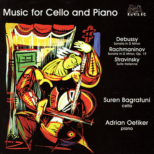 Music for Cello and Piano by Suren Bagratuni - Adrian Oetiker