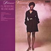 Play & Download I'll Never Fall In Love Again by Dionne Warwick | Napster