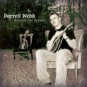 Play & Download Behind The Scenes by Darrell Webb | Napster