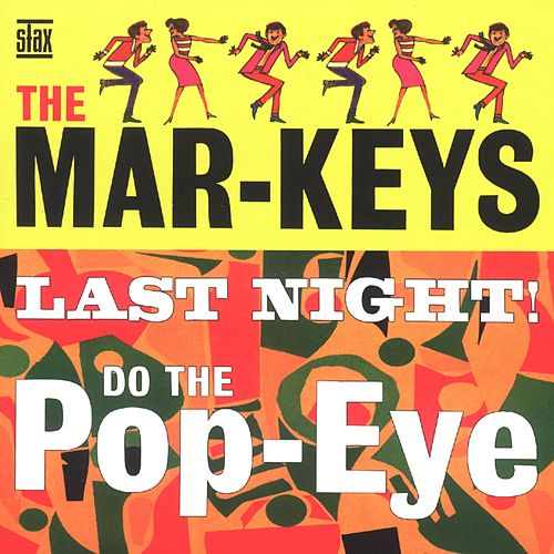 Play & Download The Last Night! by The Mar-Keys | Napster