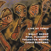 Play & Download Live At Tonic by Wally Shoup | Napster