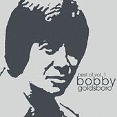 The Best Of  Vol. 1 by Bobby Goldsboro