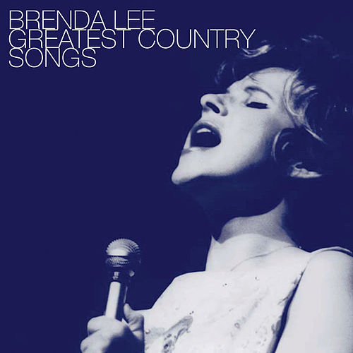 Play & Download Greatest Country Songs by Brenda Lee | Napster