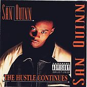 The Hustle Continues by San Quinn