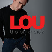 The Other Side by Lou