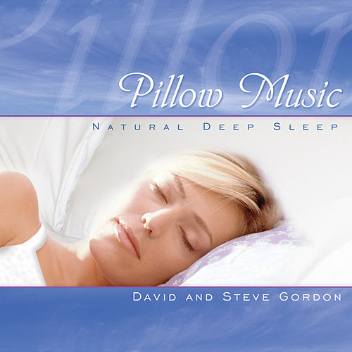Pillow Music by David and Steve Gordon