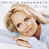 As I Am by Kristin Chenoweth