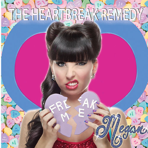 Play & Download The Heartbreak Remedy - Single by Megan | Napster