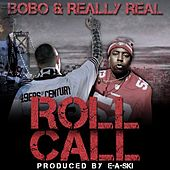 Roll Call (49ers Anthem) [feat. Really Real] by Bobo