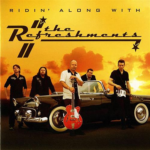 Play & Download Ridin' along with The Refreshements by Refreshments | Napster