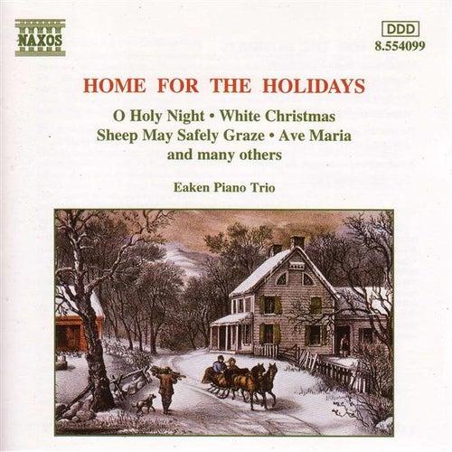 Christmas Eaken Piano Trio: Home for the Holidays by Eaken Piano Trio