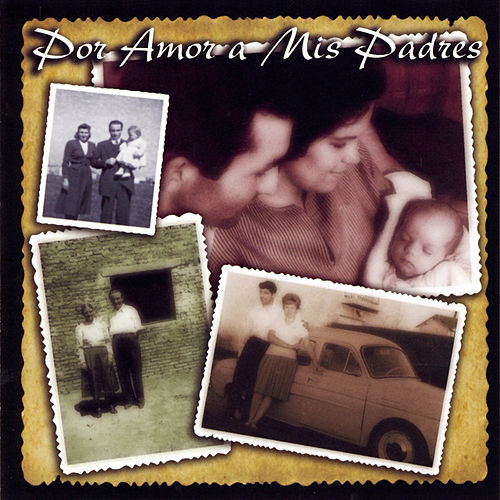 Play & Download Por Amor A Mis Padres by Various Artists | Napster